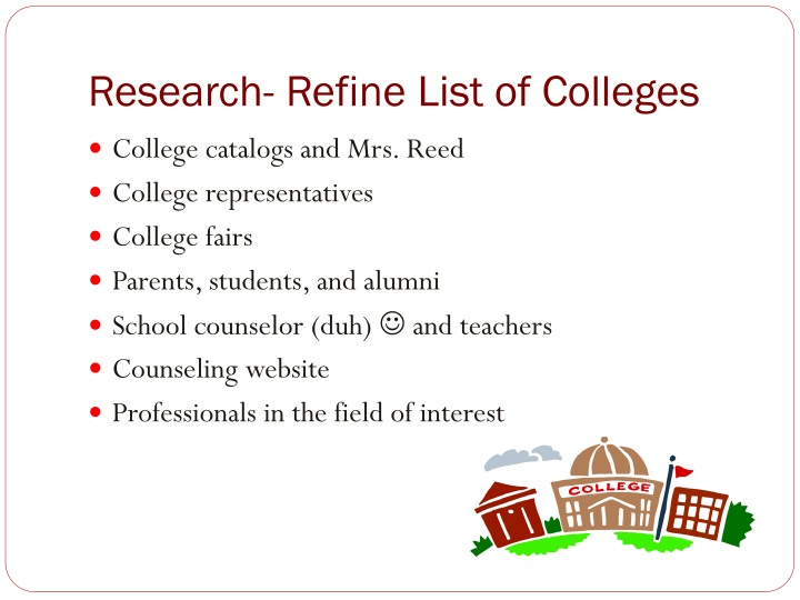 Research- Refine List of Colleges
