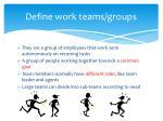 define work teams groups