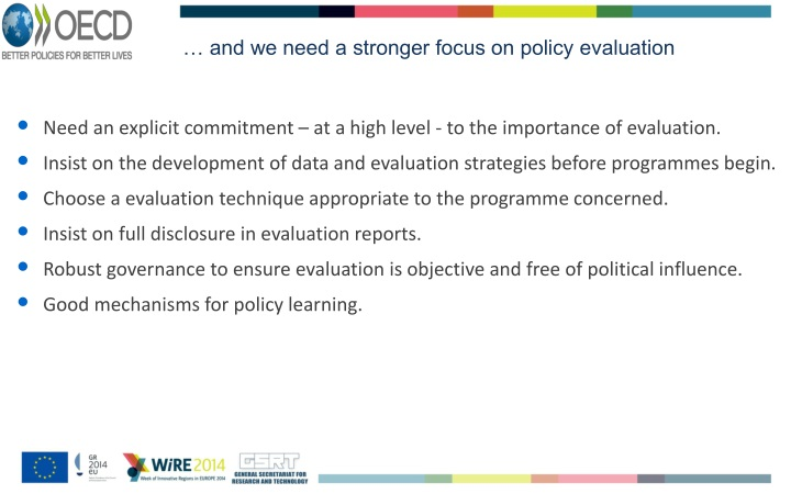 … and we need a stronger focus on policy evaluation