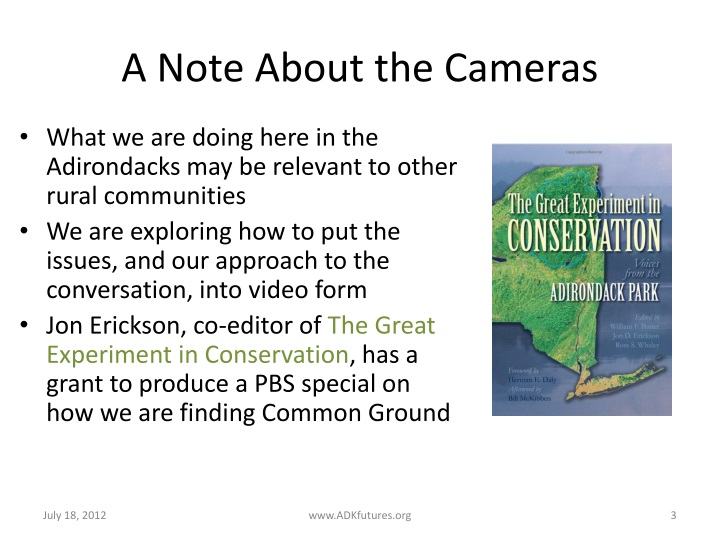 A note about the cameras