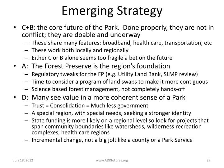 Emerging Strategy