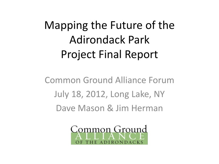 Mapping the future of the adirondack park project final report