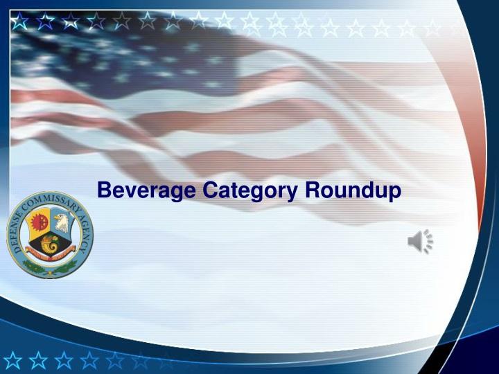 beverage category roundup n.