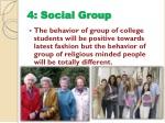 4 social group