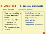 3 linear and 4 constant growth rate