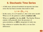 6 stochastic time series
