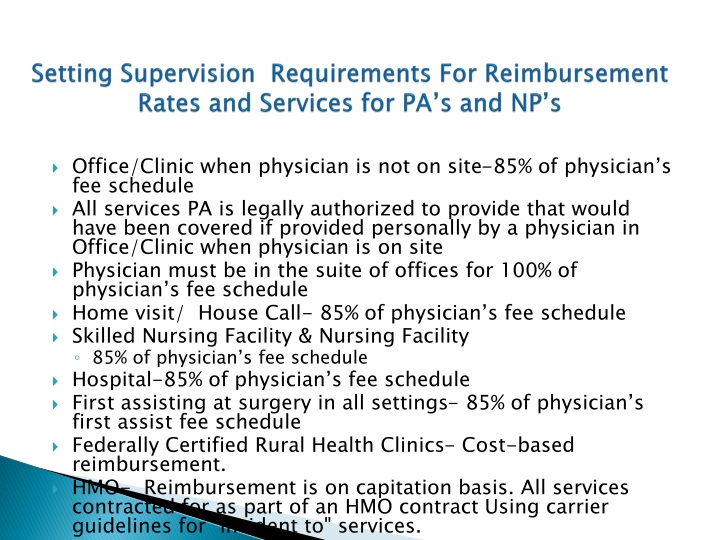 Setting Supervision  Requirements For Reimbursement Rates and Services for PA's and NP's