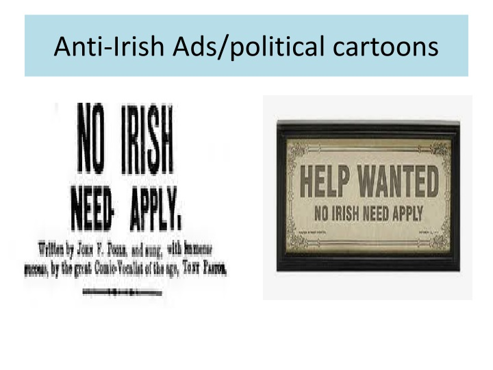 Anti-Irish Ads/political cartoons