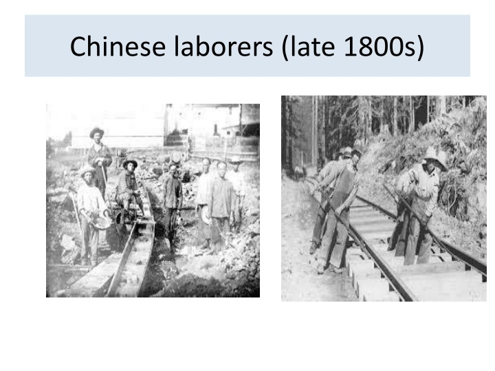 Chinese laborers (late 1800s)