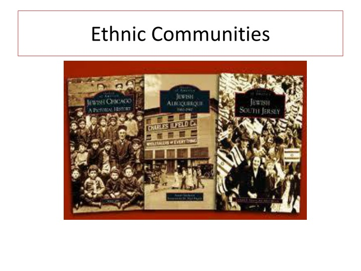 Ethnic Communities