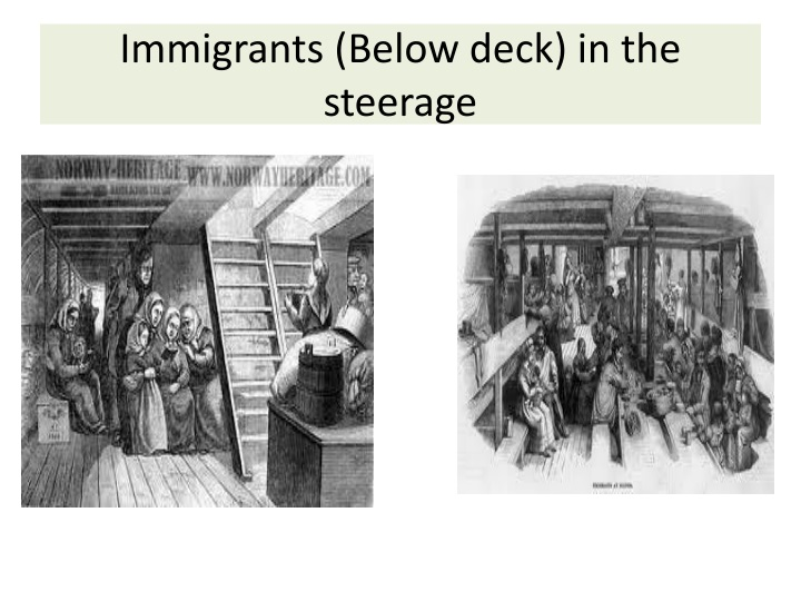 Immigrants (Below deck) in the steerage