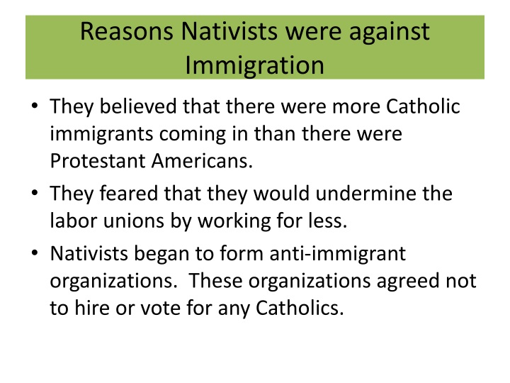Reasons Nativists were against Immigration