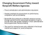 changing government policy toward nonprofit welfare agencies