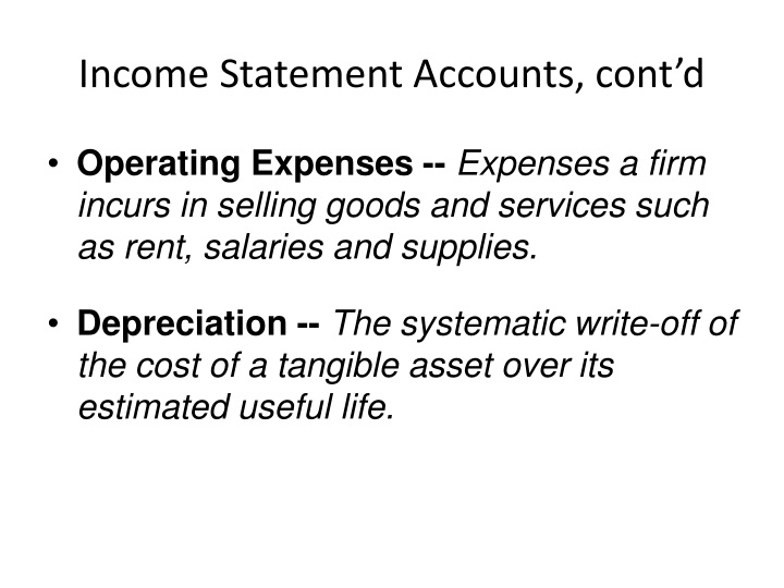 Income Statement Accounts, cont'd
