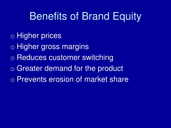Benefits of Brand Equity