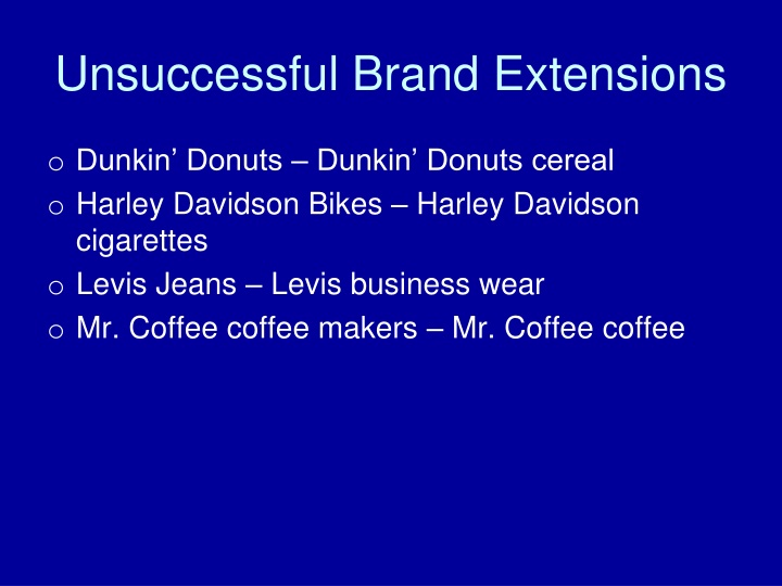Unsuccessful Brand Extensions