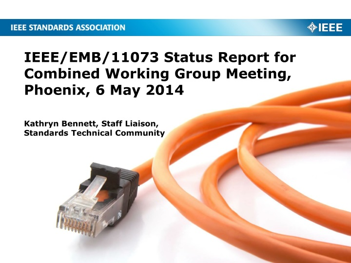 ieee emb 11073 status report for combined working group meeting phoenix 6 may 2014