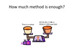 how much method is enough