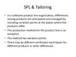 spl tailoring