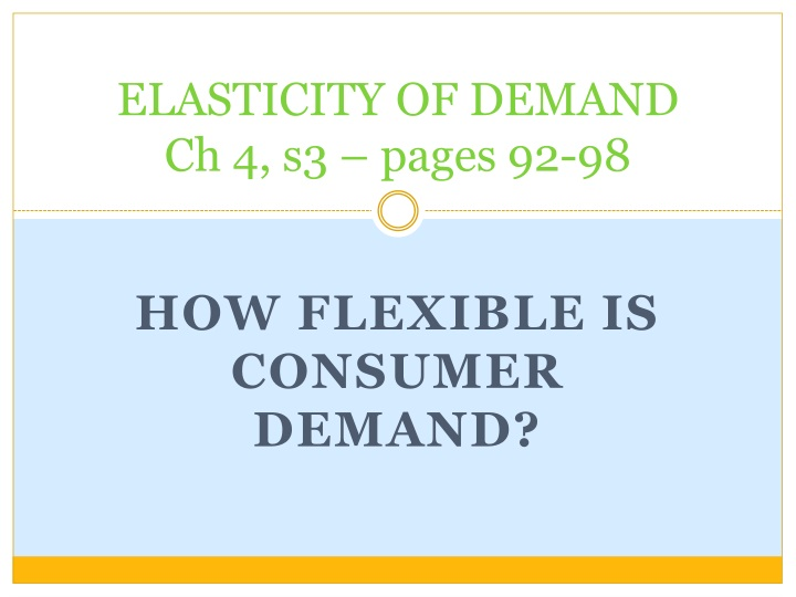 elasticity of demand ch 4 s3 pages 92 98 n.