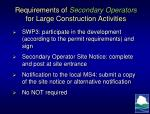 requirements of secondary operators for large construction activities
