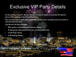 exclusive vip party details