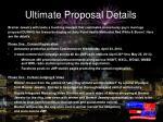 ultimate proposal details