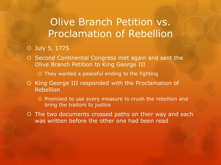 Olive Branch Petition vs. Proclamation of Rebellion