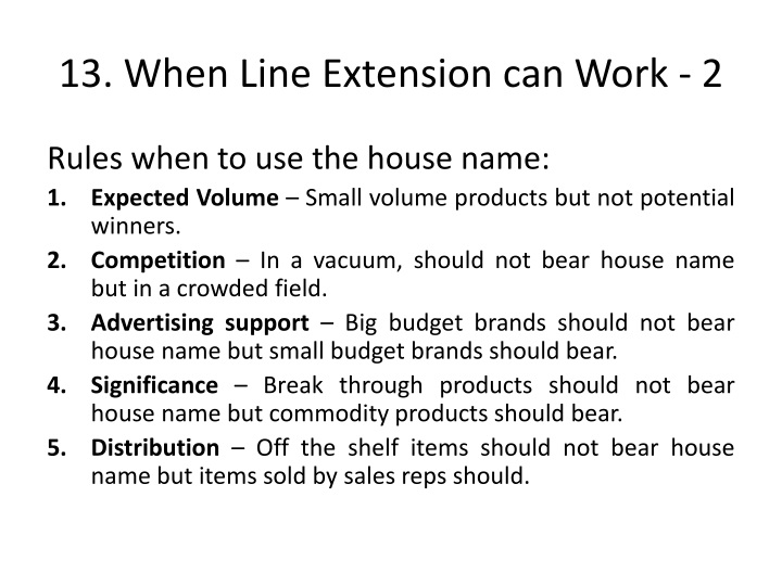 13. When Line Extension can Work - 2