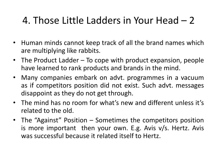 4. Those Little Ladders in Your Head – 2