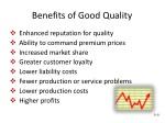 benefits of good quality