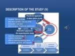 description of the study v