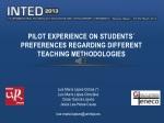 pilot experience on students preferences regarding different teaching methodologies