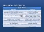 purpose of the study i