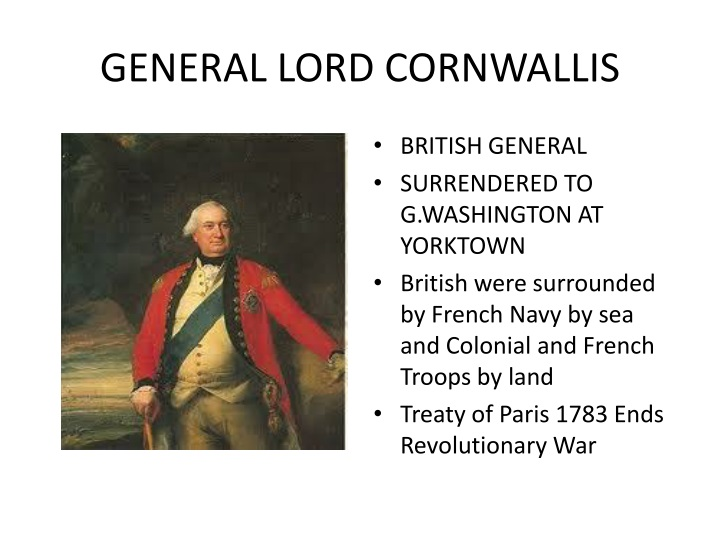 GENERAL LORD CORNWALLIS