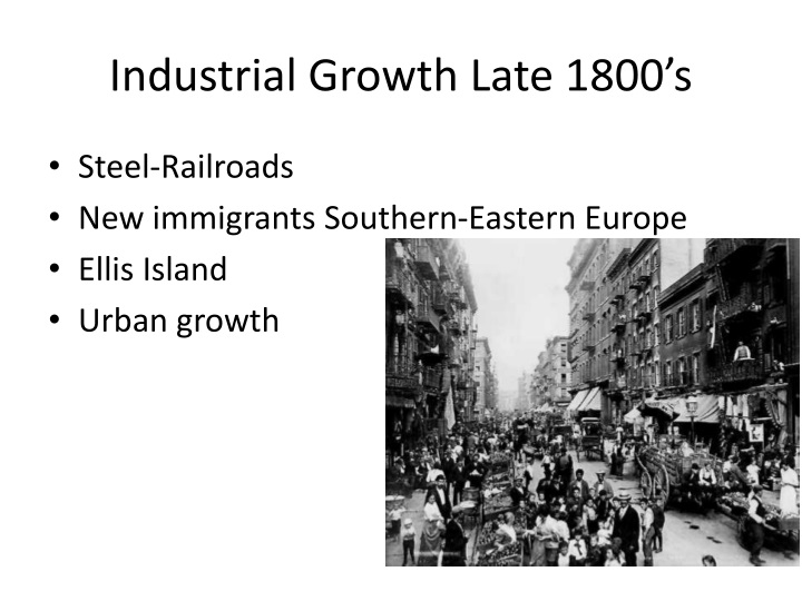 Industrial Growth Late 1800's