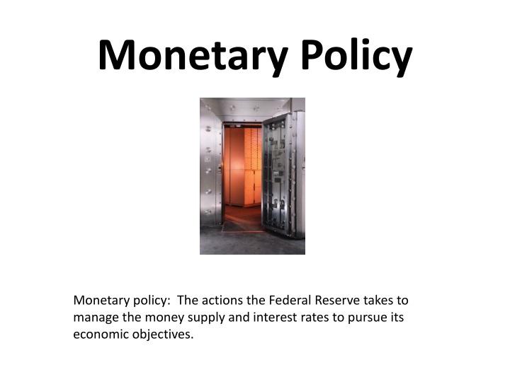 monetary policy n.