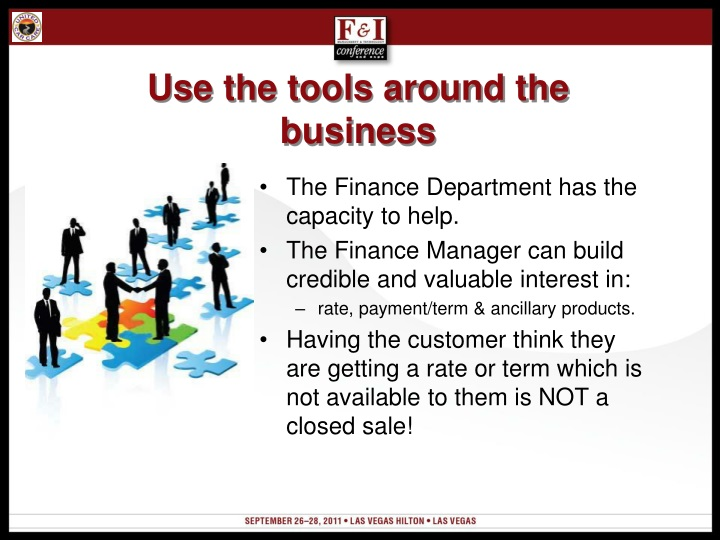 Use the tools around the business