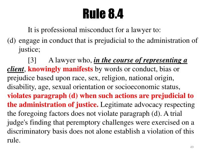 Rule 8.4