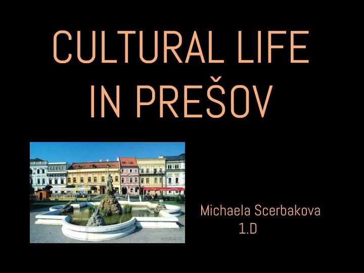 cultural life in pre ov n.