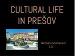 cultural life in pre ov