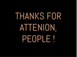 thanks for attenion people