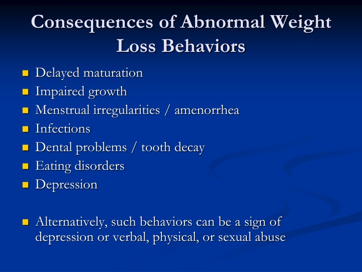 Consequences of Abnormal Weight Loss Behaviors