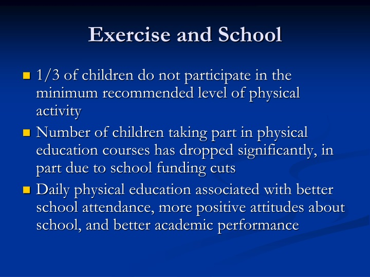 Exercise and School