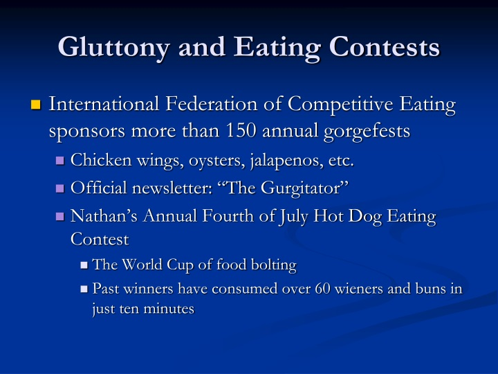 Gluttony and Eating Contests