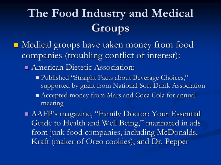 The Food Industry and Medical Groups
