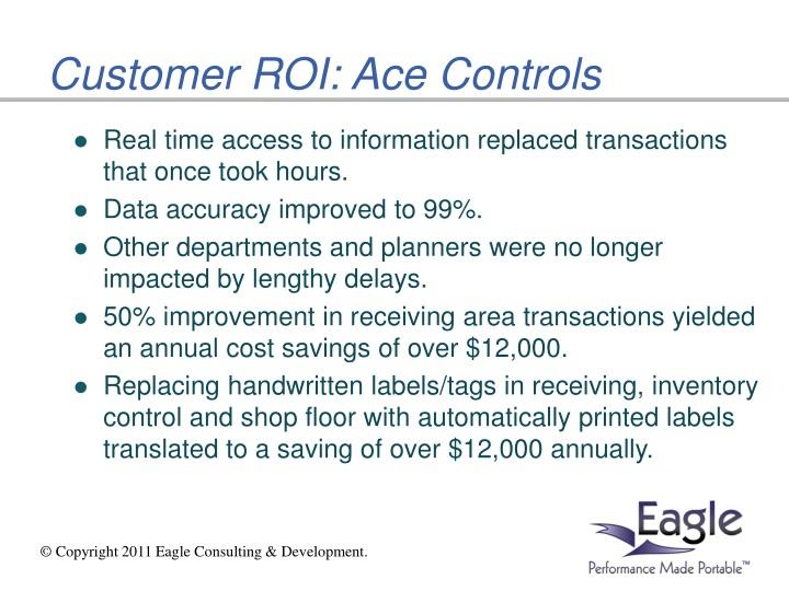 Customer ROI: Ace Controls