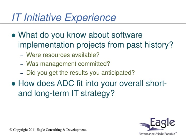 IT Initiative Experience