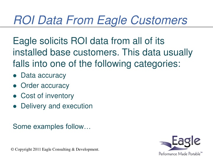 ROI Data From Eagle Customers