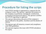 procedure for listing the scrips